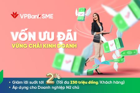 VPBank giảm lãi suất, tăng ưu đãi cho doanh nghiệp có phụ nữ làm chủ